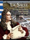 La Salle (Spanish Version) (La Historia de Texas (Texas History)): Uno de Los Primeros Exploradores de Texas (Early Texas Explorer)