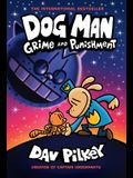 Dog Man: Grime and Punishment: From the Creator of Captain Underpants (Dog Man #9), 9