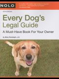 Every Dog's Legal Guide: A Must-have Book for Your Owner