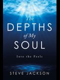 The Depths of My Soul: Into the Feels