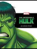 Incredible Hulk: An Origin Story