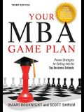 Your MBA Game Plan, 3rd Edition