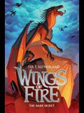 Wings of Fire Book Four: The Dark Secret, Volume 4