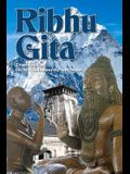 Ribhu Gita: English Translation from the Original Sanskrit Epic Sivarahasyam