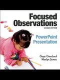 Focused Observations PowerPoint Presentation