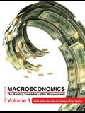 Macroeconomics: The Monetary Foundations of the Macroeconomy Volume 1