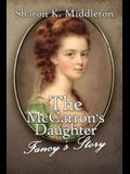 The McCarron's Daughter: Fancy's Story