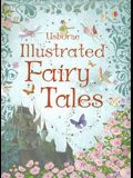 Illustrated Fairy Tales (Illustrated Stories Series)