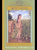 Weetamoo: Heart of the Pocassets, Massachusetts - Rhode Island, 1653 (The Royal Diaries)