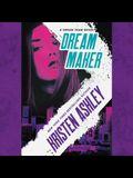 Dream Maker Lib/E