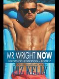 Mr. Wright Now: Heroes of Henderson Book 7