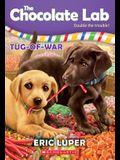 Tug-Of-War (the Chocolate Lab #2), 2