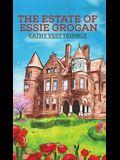 The Estate of Essie Grogan