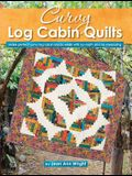 Curvy Log Cabin Quilts: Make Perfect Curvy Log Cabin Blocks Easily with No Math and No Measuring