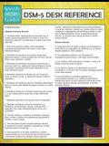 DSM-5 Desk Reference (Speedy Study Guides)