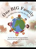 One Big Family: In the Heavens and On the Earth