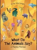 What Do The Animals Say?