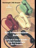 Der Trommelwähler - Band 2: Zurück in die Zukunft - Eine Chronologie der Patente