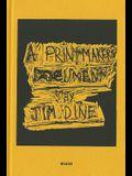 Jim Dine: A Printmaker's Document