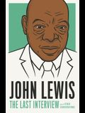 John Lewis: The Last Interview: And Other Conversations