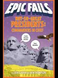 Not-So-Great Presidents: Commanders in Chief
