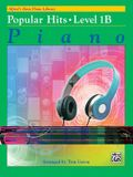 Alfred's Basic Piano Library -- Popular Hits, Bk 1b