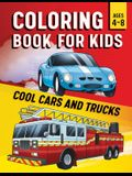 Coloring Book for Kids: Cool Cars & Trucks