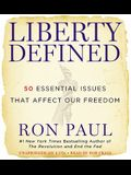 Liberty Defined: 50 Essential Issues That Affect Our Freedom [With Earbuds]