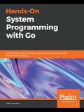 Hands-On System Programming with Go
