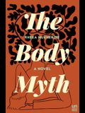 The Body Myth