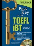 Pass Key to the TOEFL IBT [With 2 CDs]