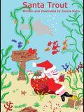 Santa Trout