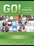 Go! with Microsoft Access 2016 Comprehensive