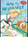 Mac and the Messmaker: Participation