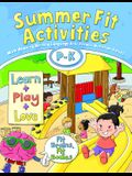 Summer Fit Activities, Preschool - Kindergarten