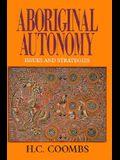 Aboriginal Autonomy: Issues and Strategies