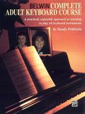 Belwin Complete Adult Keyboard Course: A Practical, Enjoyable Approach to Learning to Play All Keyboard Instruments