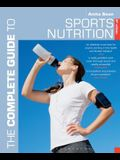 The Complete Guide to Sports Nutrition: 8th Edition