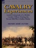 Cavalry Experiences: Letters & Journals of a British Cavalry Officer During the Second Sikh War & Indian Mutiny