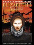 Elizabeth I: The Life of England's Renaissance Queen