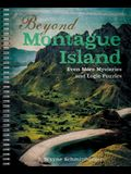Beyond Montague Island: Even More Mysteries and Logic Puzzles, 3