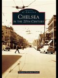 Chelsea in the 20th Century