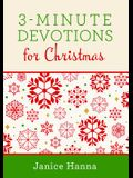 3-Minute Devotions for Christmas: Inspiring Devotions and Prayers