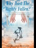 Why Hast the Mighty Fallen?: An Intrinsic and Extrinsic Examination of the Lack of Counsel Among Fallen Leaders