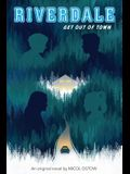 Get Out of Town (Riverdale, Novel 2), 2