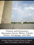 Finance and Economics Discussion Series: Motor Vehicle Stocks, Scrappage, and Sales