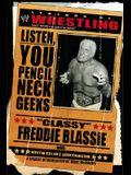 The Legends of Wrestling: Classy Freddie Blassie: Listen, You Pencil Neck Geeks