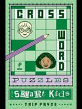 Crossword Puzzles for Smart Kids, 2