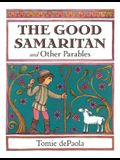 The Good Samaritan and Other Parables: Gift Edition