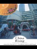China Rising: Nationalism and Interdependence